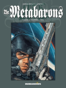 The Metabarons: Volume 2: Aghnar & Oda, Paperback Book