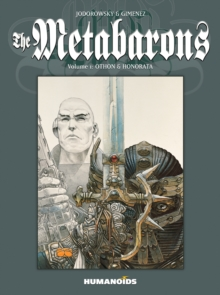 The Metabarons: Volume 1: Othon & Honorata, Paperback / softback Book