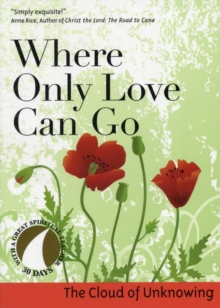 Where Only Love Can Go, Paperback Book