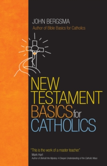 New Testament Basics for Catholics, Paperback / softback Book
