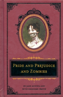 Pride and Prejudice and Zombies, Hardback Book