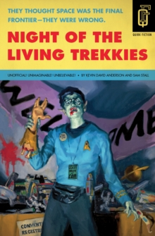 Night Of The Living Trekkies, Paperback Book