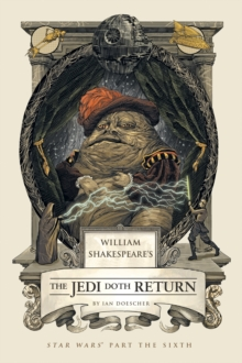 William Shakespeare's The Jedi Doth Return, Hardback Book