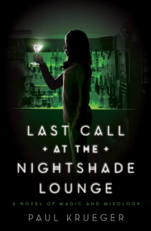 Last Call At The Nightshade Lounge, Paperback Book