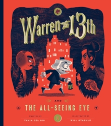 Warren The 13th And The All-Seeing Eye, Hardback Book