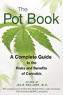 The Pot Book : A Complete Guide to Cannabis, Paperback / softback Book