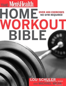 The Men's Health Home Workout Bible, Paperback / softback Book