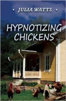 Hypnotizing Chickens, Paperback Book