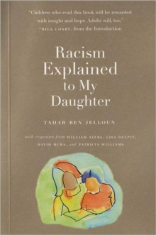 Racism Explained To My Daughter, Paperback / softback Book