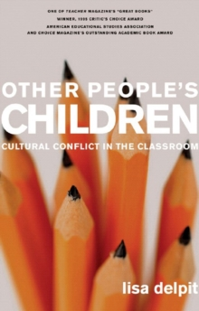 Other People's Children : Cultural Conflict in the Classroom, Paperback Book