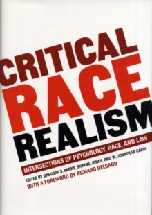 Critical Race Realism : Psychology, Race and the Law, Hardback Book