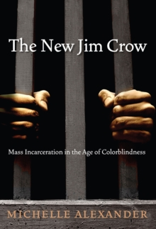 The New Jim Crow, Paperback / softback Book