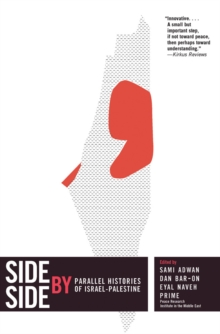 Side By Side : Competing Histories of Israel/Palestine, Paperback / softback Book