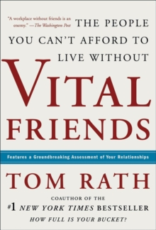 Vital Friends : The People You Can't Afford to Live Without, Hardback Book