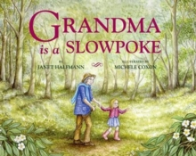 Grandma Is a Slowpoke, Paperback Book