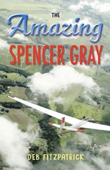 Amazing Spencer Gray, Paperback / softback Book