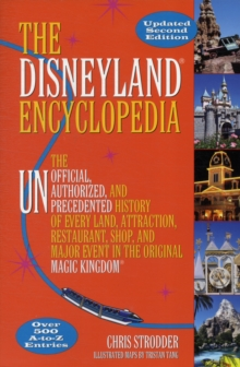 The Disneyland Encyclopedia : Second Edition, Paperback Book