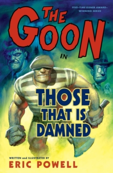 The Goon: Volume 8: Those That Is Damned, Paperback / softback Book