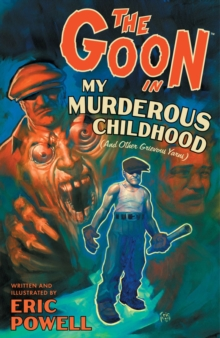 The Goon: Volume 2: My Murderous Childhood, Paperback Book