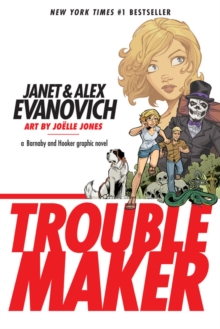 Troublemaker: A Barnaby And Hooker Graphic Novel, Paperback Book