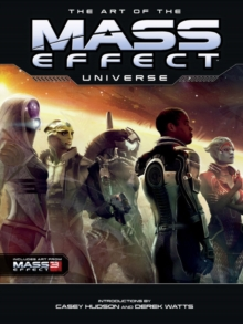 The Art Of The Mass Effect Universe, Hardback Book