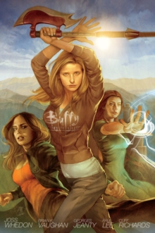 Buffy The Vampire Slayer Season 8 Library Edition Volume 1, Hardback Book