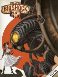 The Art Of Bioshock Infinite, Hardback Book