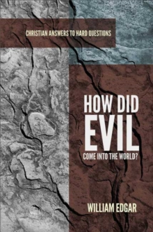 How Did Evil Come Into the World?, Paperback / softback Book