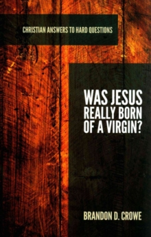 Was Jesus Really Born of a Virgin?, Paperback / softback Book