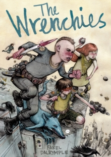 The Wrenchies, Paperback / softback Book