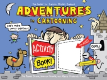Adventures in Cartooning : Activity Book, Paperback / softback Book