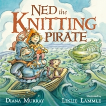 Ned the Knitting Pirate, Hardback Book