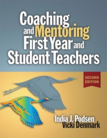 Coaching and Mentoring First-Year and Student Teachers, Paperback / softback Book