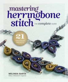 Mastering Herringbone Stitch : The Complete Guide, Paperback / softback Book
