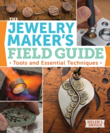 Jewelry Maker's Field Guide, Paperback / softback Book