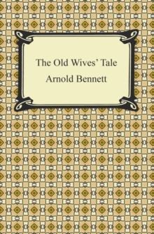 The Old Wives' Tale, EPUB eBook