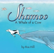 Shamoo : A Whale of a Cow, Paperback / softback Book