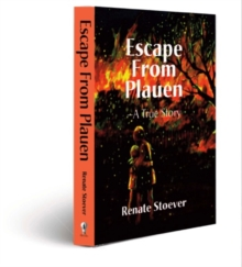 Escape from Plauen, a True Story, Hardback Book