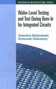 Wafer-level Testing and Test During Burn-in for Integrated Circuits, Microfilm Book