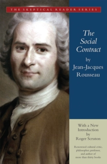 The Social Contract : Or Principles of Political Right, Paperback Book