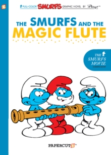 Smurfs #2: The Smurfs and the Magic Flute, The, Hardback Book