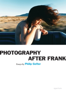 Photography After Frank, Paperback Book