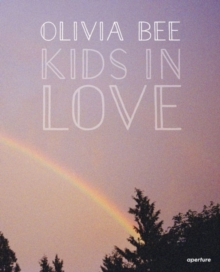 Olivia Bee: Kids in Love, Hardback Book