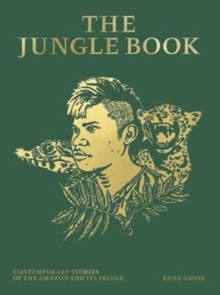 The Jungle Book : Contemporary Stories of the Amazon and Its Fringe, Hardback Book