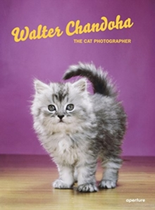 Walter Chandoha: The Cat Photographer, Hardback Book