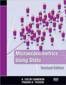 Microeconometrics Using Stata : Revised Edition, Paperback Book