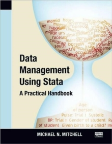 Data Management Using Stata : A Practical Handbook, Paperback Book