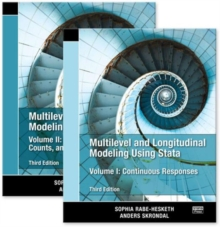 Multilevel and Longitudinal Modeling Using Stata : Volumes I and II, Paperback Book