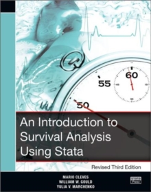 An Introduction to Survival Analysis Using Stata, Revised Third Edition, Paperback Book