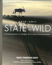 State of the Wild 2010-2011 : A Global Portrait, Hardback Book